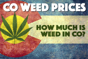 Colorado Weed Prices