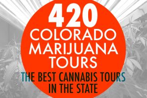 420 Colorado Marijuana Tours